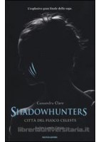 CITY OF HEAVENLY FIRE 6  SHADOWHUNTERS