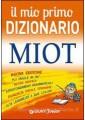 MIO PRIMO DIZIONARIO MIOT NE 2014 BROSS