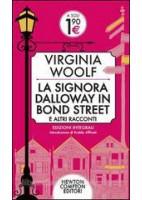 LA SIGNORA DALLOWAY BOND STREET ALTRI RACCONTI SOLO S