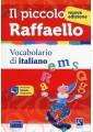 PICCOLO RAFFAELLO VOCABOLARIO ITALIANO