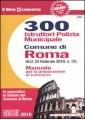 300 ISTRUTTORI POLIZIA MUNICIPALE COMUNE DI ROMA