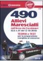 490 ALLIEVI MARESCIALLI NELL`ARMA DEI CARABINIERI