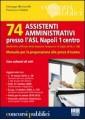 74 ASSISTENTI AMMINISTRATIVI PRESSO L`ASL NAPOLI 1 CENTRO MANUALE