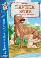 ANTICA ROMA LE PIU` BELLE LEGGENDE