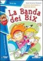 BANDA DEI BIX (LA)