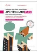 APRITISESAMO PLUS V A+B+1000 ESERCIZI A. MORFOLOGIA, SINTASSI, ORTOGRAFIA + B. TESTI, LESSICO E COMP