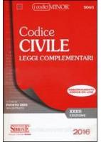 CODICE CIVILE E LEGGI COMPLEMENTARI 2016