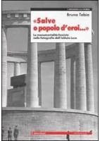 """"""" SALVE O POPOLO D`EROI"""""""