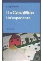 """""""CASAMIA"""" UN`ESPERIENZA (IL)"""