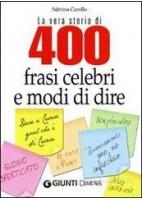 400 FRASI CELEBRI E MODI DI DIRE
