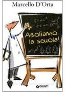 ABOLIAMO LA SCUOLA