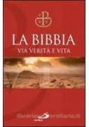 BIBBIA VIA VERITA` E VITA