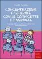CONCENTRAZIONE E SERENITÀ CON LE CORNICETTE E I MANDALA. PROPOSTE GRAFICHE PER A