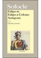 EDIPO RE - EDIPO A COLONO - ANTIGONE