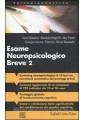 ESAME NEUROPSICOLOGICO BREVE. UNA BATTERIA DI TEST PER LO SCREENING NEUROPSICOLO
