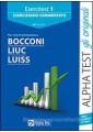 ESERCITEST 1. ESERCIZIARIO COMMENTATO PER I TEST DI AMMISSIONE A BOCCONI, LIUC,