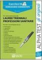 ESERCITEST 6. ESERCIZIARIO COMMENTATO PER I TEST DI AMMISSIONE ALLE LAUREE TRIEN