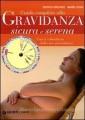 GUIDA GRAVIDANZA SICURA E SERENA +REGOLO