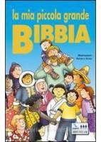 MIA PICCOLA GRANDE BIBBIA (LA)