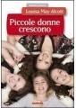 PICCOLE DONNE CRESCONO