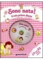 SONO NATA! IL MIO PRIMO DIARIO. CON CD AUDIO