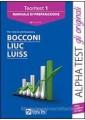 TEORITEST 1. MANUALE DI PREPARAZIONE PER I TEST DI AMMISSIONE A BOCCONI, LIUC, L
