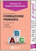 TEORITEST 11. MANUALE DI PREPARAZIONE PER TEST DI AMMISSIONE A FORMA ZIONE PRIMA