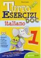 TUTTO ESERCIZI DOC. ITALIANO. PER LA SCUOLA ELEMENTARE. VOL. 1