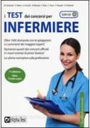 TEST DEI CONCORSI PER INFERMIERE. CON CD ROM (I)
