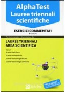 ALPHA TEST LAUREE TRIENNALI SCIENTIFICA ESERCIZI COMMENTATI