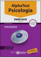 ALPHA TEST PSICOLOGIA 5600 QUIZ CON SOFTWARE DI SIMULAZIONE