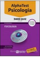 ALPHA TEST PSICOLOGIA 5600 QUIZ CON SOFTWARE DI SIMULAZIONE