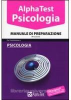 ALPHA TEST PSICOLOGIA MANUALE DI PREPARAZIONE